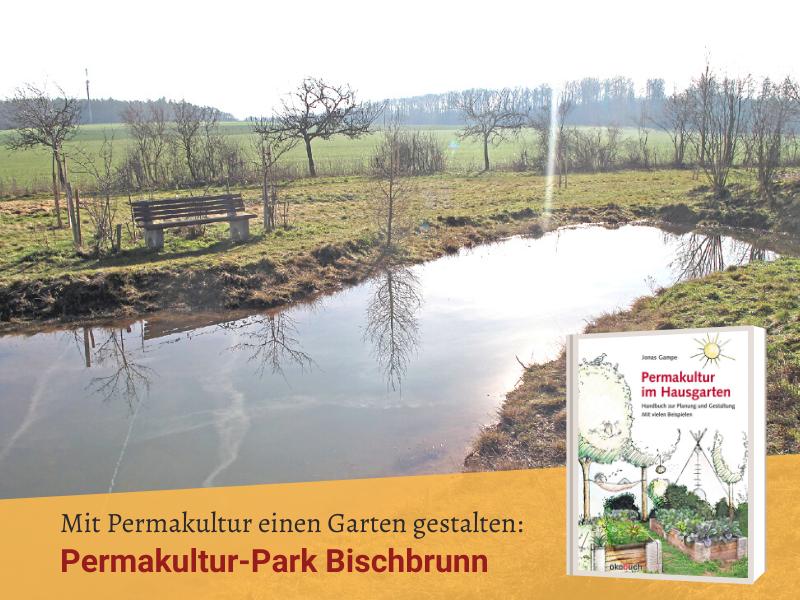 Permakultur-Park Bischbrunn