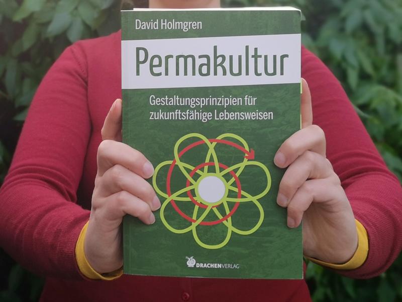 """Holmgrens """"Prinzipien der Permakultur"""""""